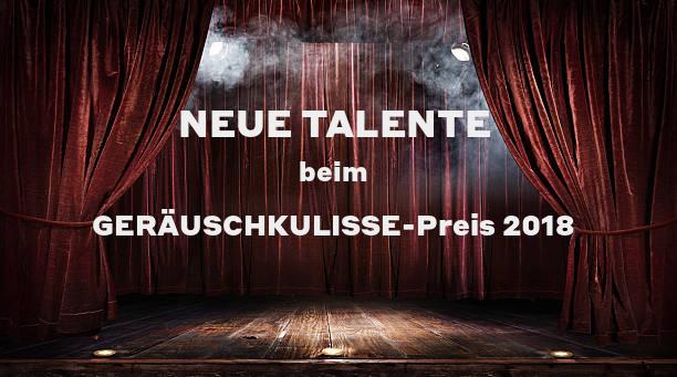 Bühne mit roten Vorhängen, Text: Neue Talente beim Geräuschkulisse-Preis 2018